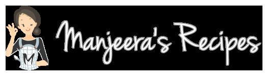 Manjeera's Recipes